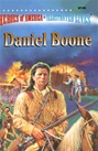 Great Illustrated Classics - DANIEL BOONE