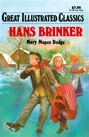 Great Illustrated Classics - HANS BRINKER