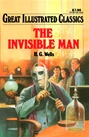 Great Illustrated Classics - INVISIBLE MAN