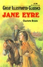 Great Illustrated Classics - JANE EYRE