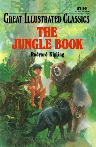 Great Illustrated Book Covers : Jungle book great illustrated classics rudyard kipling