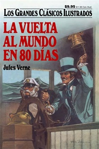 Great Illustrated Classics - LA VUELTA AL MUNDO EN 80 DIAS