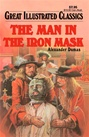 Great Illustrated Classics - MAN IN THE IRON MASK
