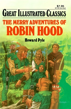 Great Illustrated Classics - MERRY ADVENTURES OF ROBIN HOOD
