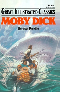 Great Illustrated Classics - MOBY DICK