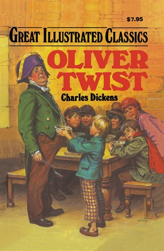 Oliver Twist (Great Illustrated Classics): Charles Dickens