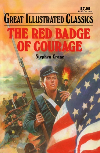 Red Badge Of Courage Great Illustrated Classics Stephen