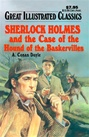 Great Illustrated Classics - SHERLOCK HOLMES AND THE HOUND OF THE BASKERVILLES