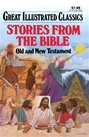 Great Illustrated Classics - STORIES FROM THE BIBLE