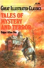 Great Illustrated Classics - TALES OF MYSTERY AND TERROR