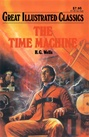Great Illustrated Classics - TIME MACHINE