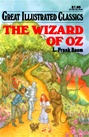 Great Illustrated Classics - WIZARD OF OZ