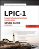 LPIC-1: Linux Professional Institute Certification Study Guide: Exam 101-400 and Exam 102-400