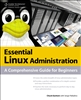 Essential LINUX Administration