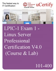 101-400 - LPIC-1 Exam 1 - Linux Server Professional Certification V4.0 (Course & Lab)