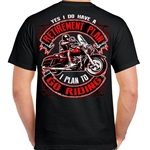 Biker T-Shirts: Retirement Plan.. To Go Riding