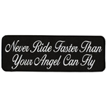 never ride faster than your angel biker patch