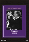 Bernstein In Paris: Berlioz Requiem