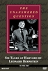 The Unanswered Question: Six Talks At Harvard By Leonard Bernstein