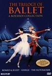 Trilogy Of Ballet: A Bolshoi Collection