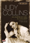 Judy Collins: An American Girl In Concert (Pop Legends Live!)