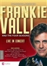 Frankie Valli & The Four Seasons Live In Concert