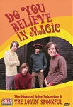 The Lovin' Spoonful: Do You Believe In Magic