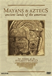 Lost Treasures Of The Ancient World: Mayans & Aztecs