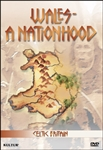 Celtic Britain: Wales, A Nationhood