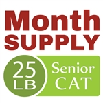 Month Supply - 25 lb Senior Cat