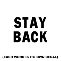 Stay Back Reflective Decal for Sale!