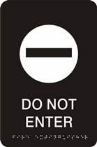 ADA Braille Do Not Enter Sign