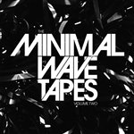 The Minimal Wave Tapes, Vol. 2