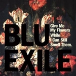 Blu & Exile - Give Me My Flowers CD