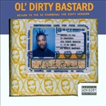 Ol' Dirty Bastard - Return To The 36 Chambers CD