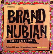 Strictly Breaks Brand Nubian Collection
