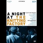 NIGHT AT THE KNITTING FACTORY DVD
