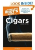 The Complete Idiot's Guide to Cigars: Second Edition
