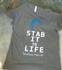 Stab It To Life T-Shirt
