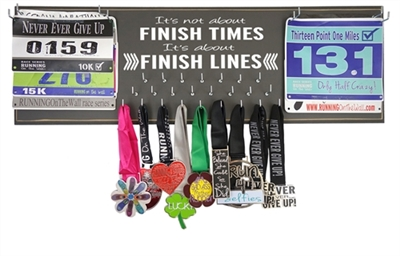 It's not about finish time. It's about finish line - Running medal display rack