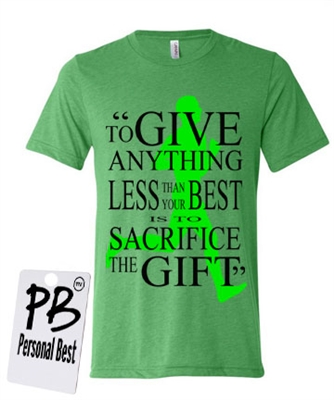 To give anything less- men's tee
