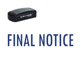 Slim Pre-Inked Final Notice Stamp