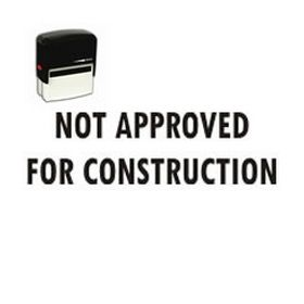 Self Inking Not Approved for Construction Rubber Stamp