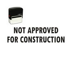 Large Self Inking Not Approved for Construction Rubber Stamp