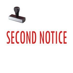 Large Regular Second Notice Rubber Stamp