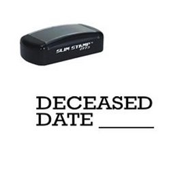 Slim Pre-Inked Deceased Date Stamp