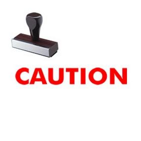 Caution Rubber Stamp