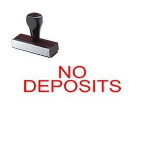 No Deposits Rubber Stamp