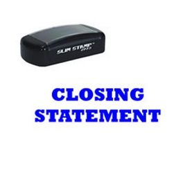 Slim Pre-Inked Closing Statement Rubber Stamp