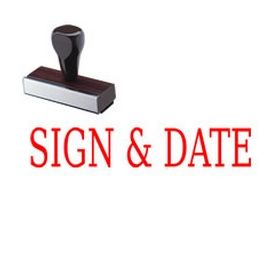 Sign & Date Rubber Stamp